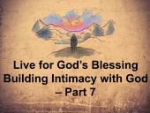 Live for God's Blessing
