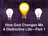How God Changes Me