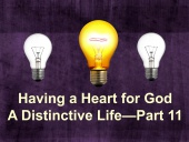 Having a Heart for God